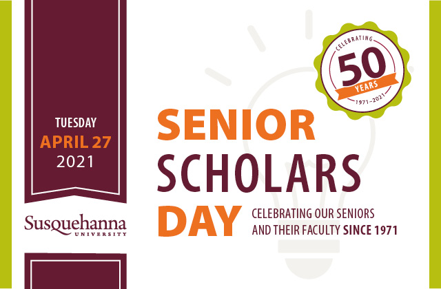 2021 Senior Scholars Day