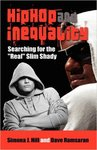 "Hip Hop and Inequality: Searching for the ""Real"" Slim Shady by Simona J. Hill and Dave Ramsaran"