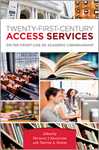Twenty-First-Century Access Services: On the Front Line of Academic Librarianship by Katherine Furlong, Michael J. Krasulski Jr., and Trevor A. Dawes