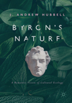 Byron's nature : a romantic vision of cultural ecology