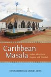 Caribbean Masala: Indian Identity in Guyana and Trinidad